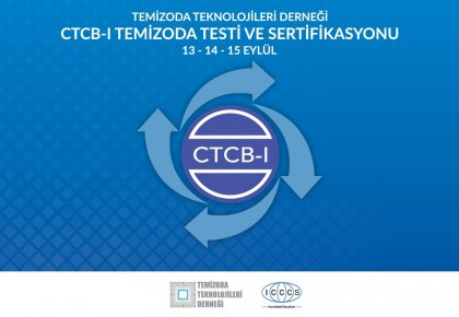 CLEANROOM TECHNOLOGIES SOCIETY OF TURKEY CTCB-I TESTING AND SERTIFICATION